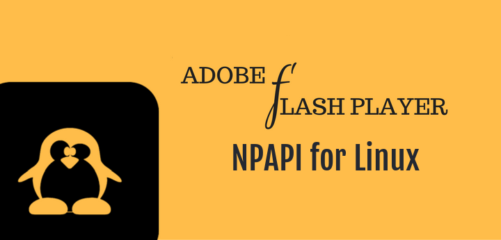 Adobe Flash Player NPAPI for Linux