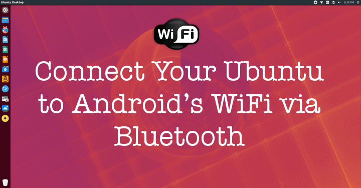 Connect Ubuntu to Android Wifi