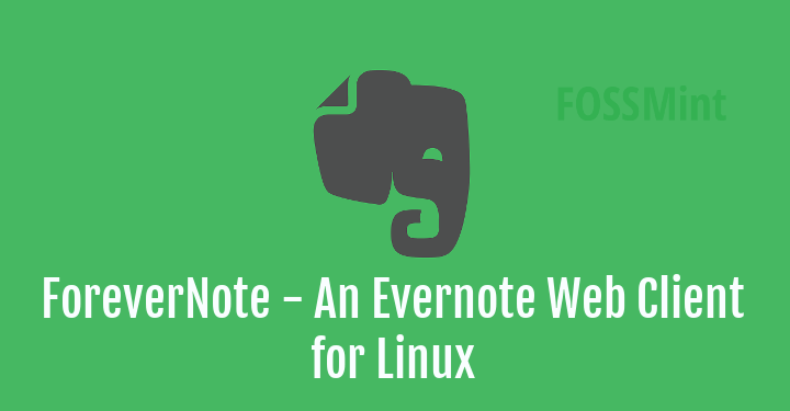 ForeverNote Evernote Client for Linux