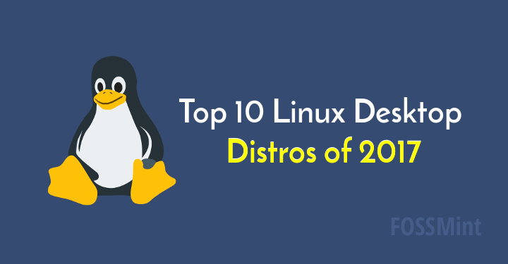 Linux Desktop Distros of 2017