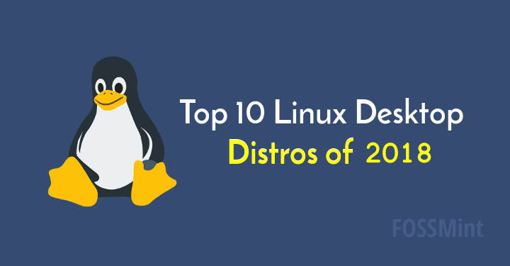 Linux Desktop Distros of 2018
