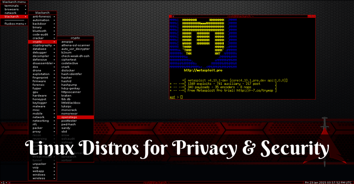 Linux Distros for Privacy and Security