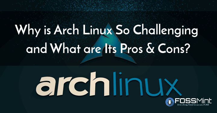 Why Arch Linux Is Best