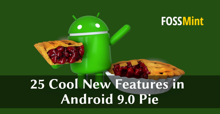 Android Pie New Features