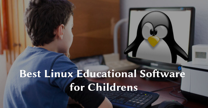 Best Linux Educational Software for Childrens