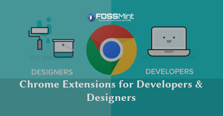 Chrome Extensions for Developers & Designers