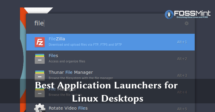 10 Best Application Launchers For Linux Desktops