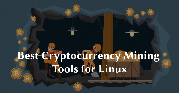 Cryptocurrency Mining Tools for Linux