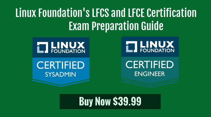 Linux Foundation LFCS and LFCE CertificationGuide