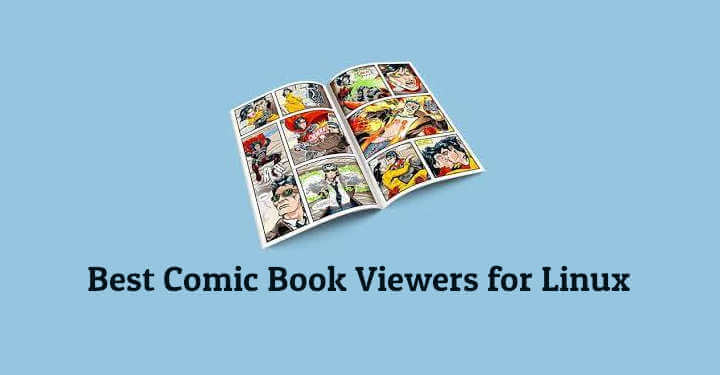 10 Best Comic Book Viewers for Linux