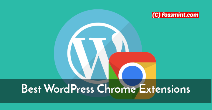 Best WordPress Chrome Extensions