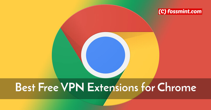 Free VPN Chrome Extensions