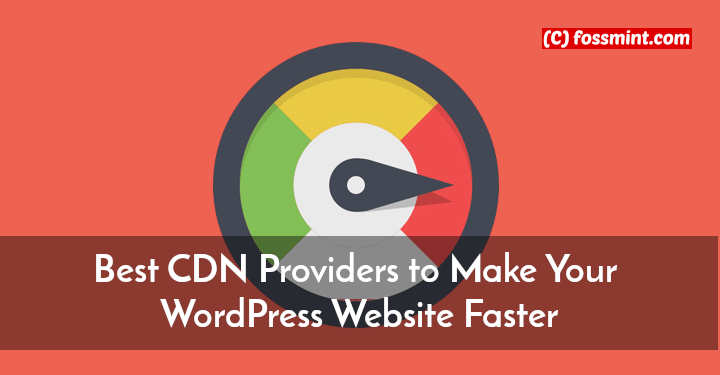 Best CDN Providers to Boost WordPress Performance