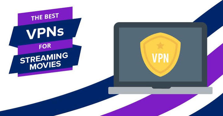 Best VPN for Watching Movies Online