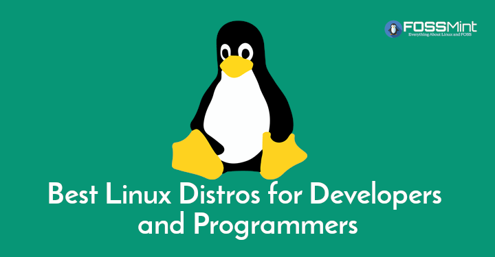 Linux Distros for Developers and Programmers