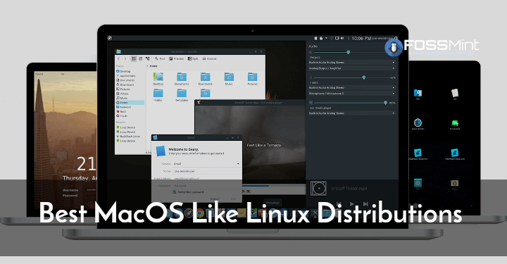 MacOS Like Linux- Distributions