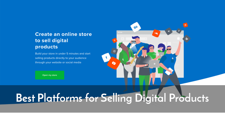 Best Platforms for Selling Digital Products