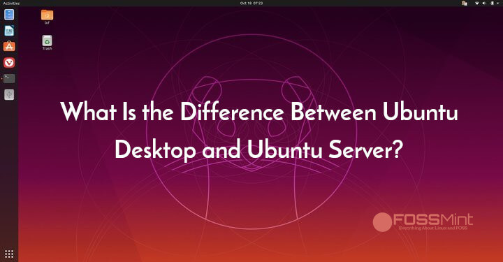 Difference Between Ubuntu Desktop and Ubuntu Server