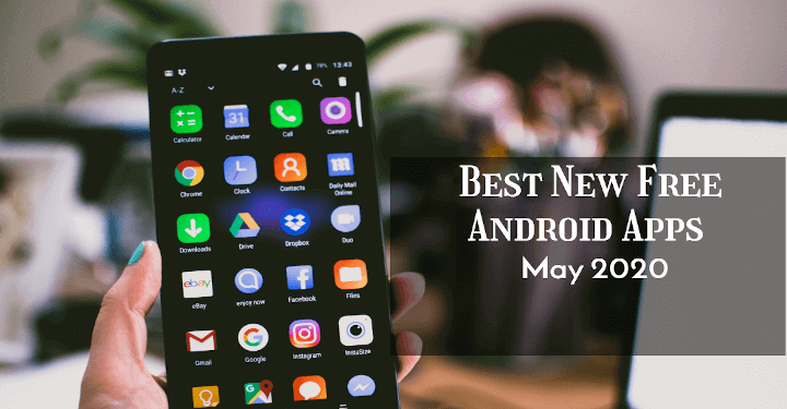 Free Android Apps of May