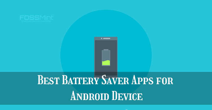 Best Battery Saver Apps for Android Device