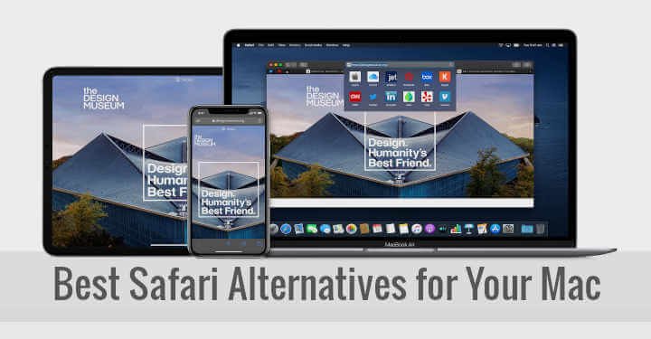 Best Safari Alternatives for Your Mac