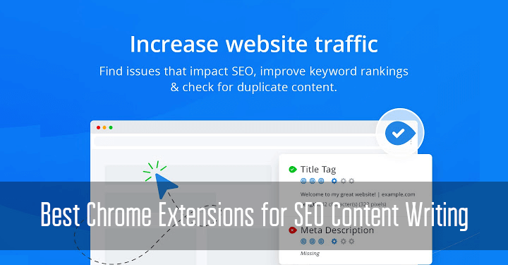 Best Chrome Extensions for SEO Content Writing