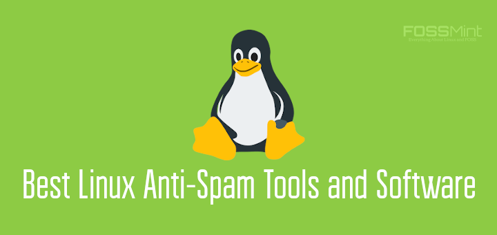 Best Linux Anti-Spam Tools and Software