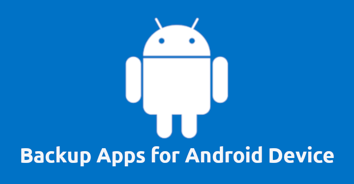 Backup Apps for Android Device