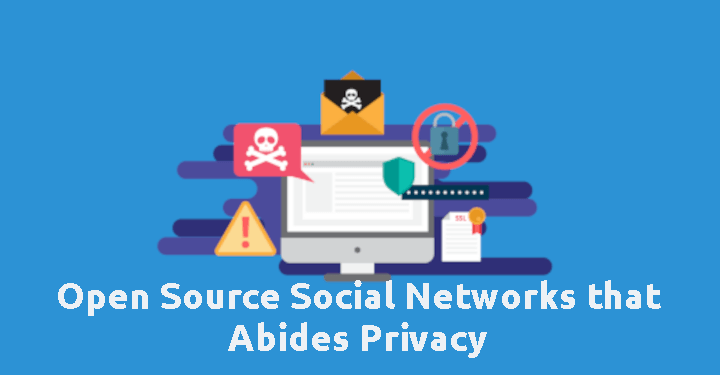 Open Source Social Networks that Abides Privacy