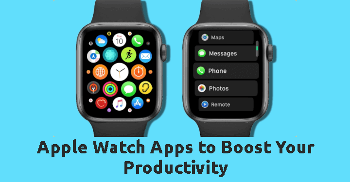 Apple Watch Apps to Boost Your Productivity